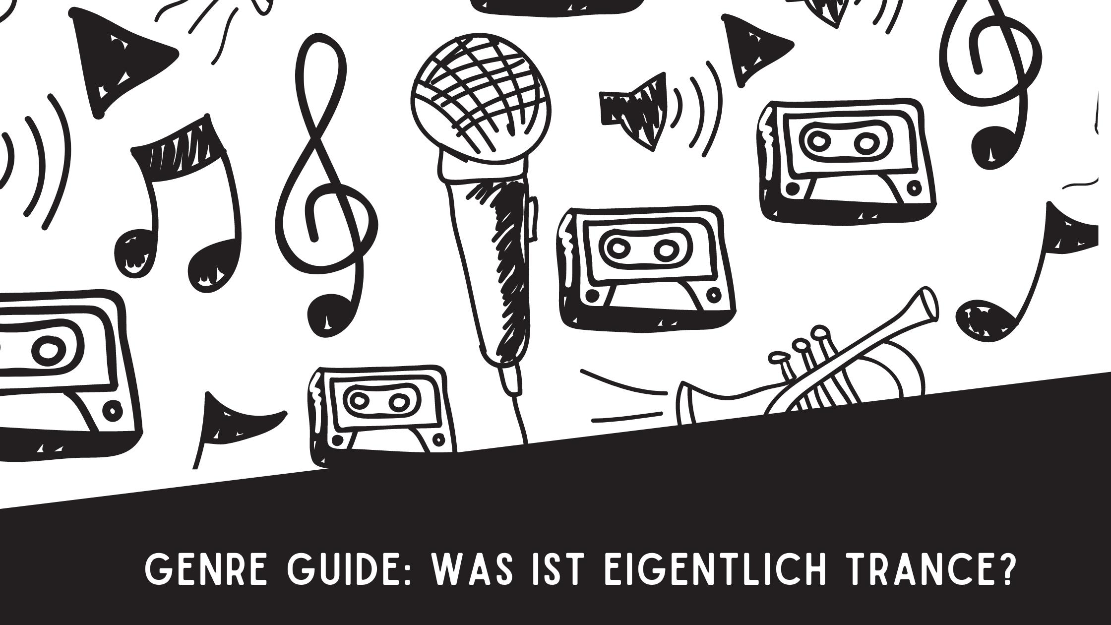 Genre Guide: Was ist eigentlich Trance?